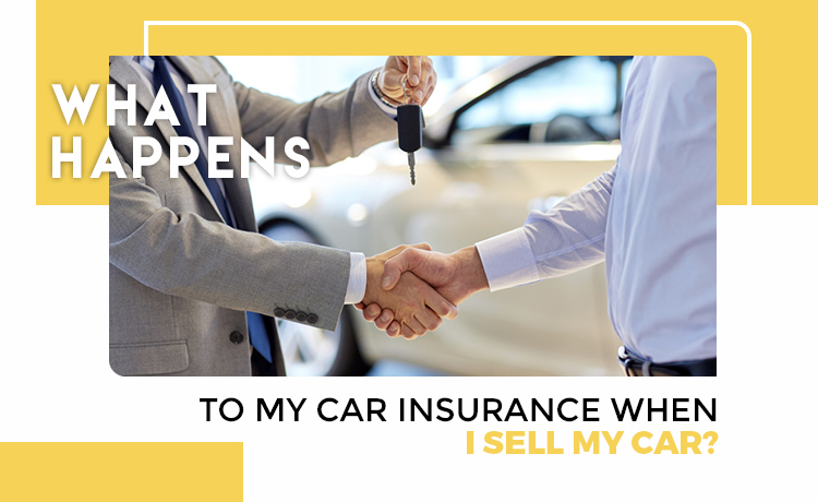 What happens to my car insurance when I sell my car blog featured image
