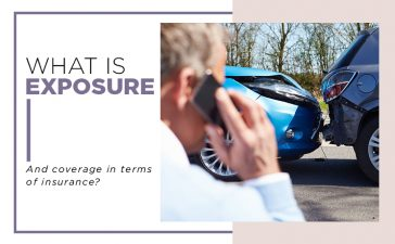 What is exposure and coverage in terms of insurance? Blog Featured Image