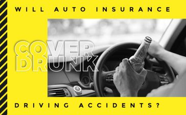 Will auto insurance cover drunk driving accidents Blog Featured Image