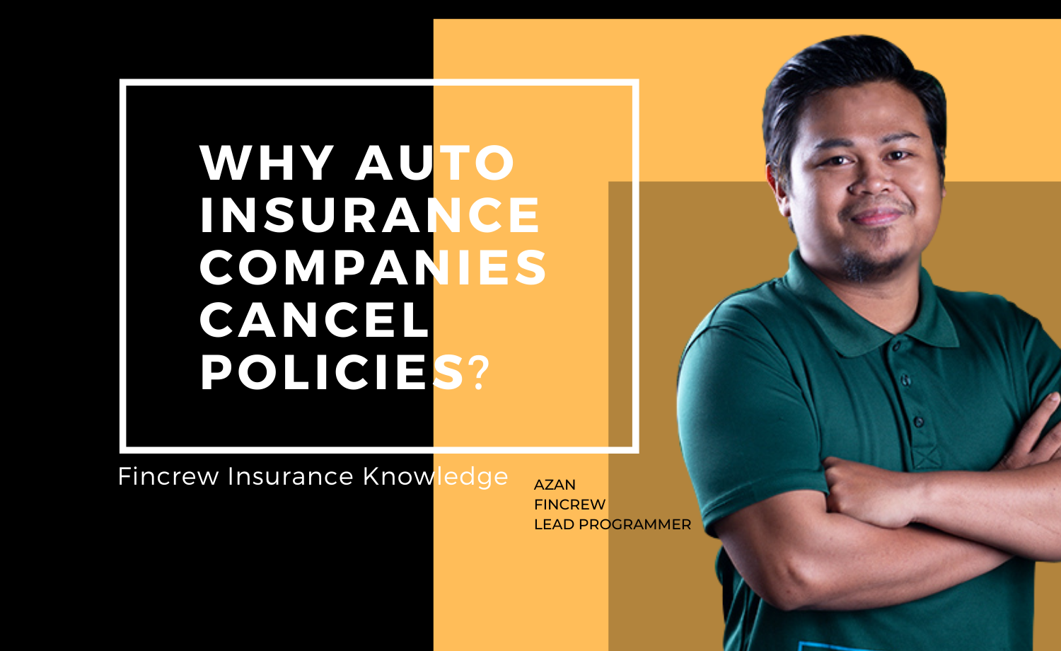 Why Auto Insurance Companies Cancel Policies Blog Featured Image