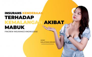 Insurans Kenderaan Terhadap Kemalangan Akibat Mabuk Blog Featured Image