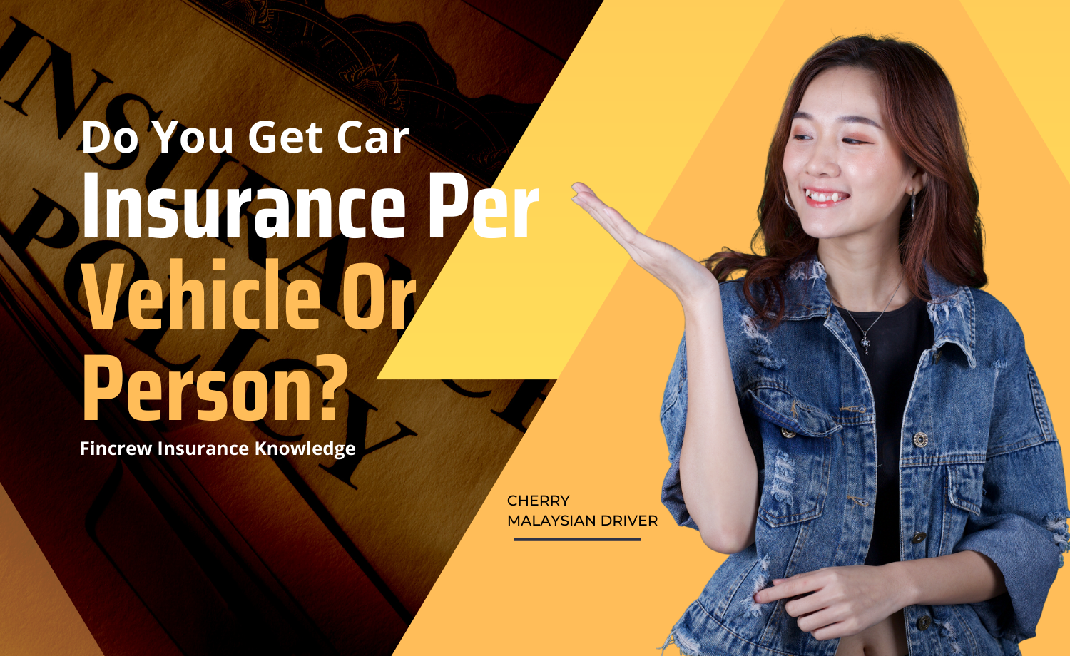 Do You Get Car Insurance Per Vehicle Or Person Blog Featured Image